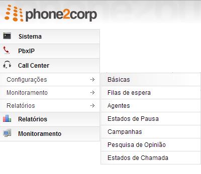 Caminho no menu para acesso as configurações básicas do Call Center Phone2B